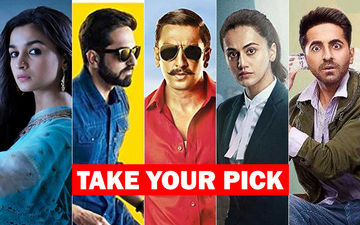 QUESTION OF THE DAY - Which Is Your Best Film Of 2018 – Raazi, Simmba, Andhadhun, Badhaai Ho Or Mulk?