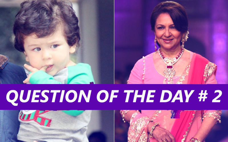 Is Sharmila Tagore Right In Saying That Paparazzi Need To Lay Off Taimur?