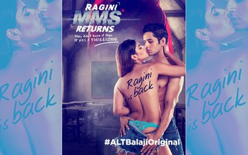 Ekta Kapoor Raises The Sexual Quotient With The First Poster Of Web Series Ragini MMS Returns