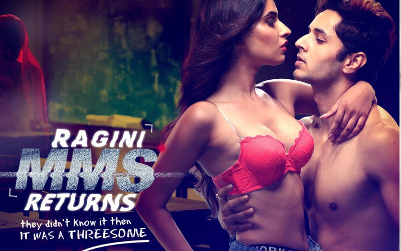 Hot & Sexy Ragini MMS Returns Will Sizzle Up Your Diwali