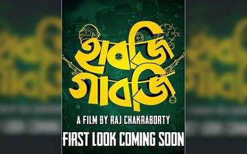 Raj Chakraborty's Next Film 'Habji Gabji' First Look Coming Soon, Film Releasing On This Date