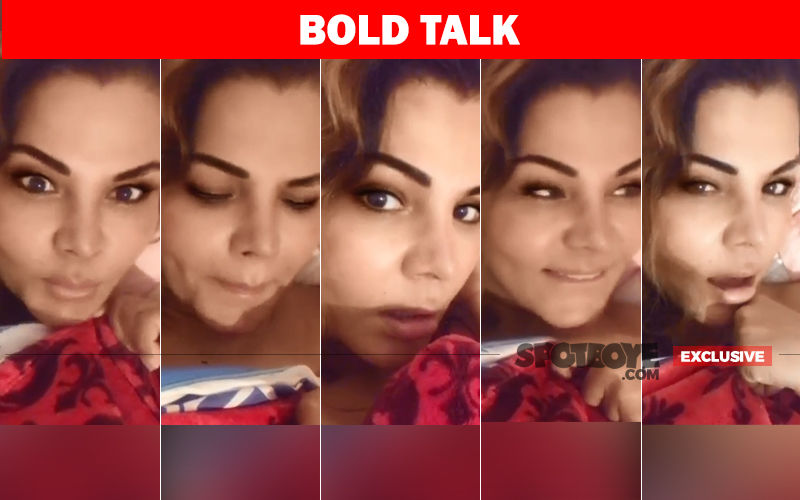 Rakhi Sawant On Her Bed Videos: I Am Allergic To Clothes And My Husband Doesn't Mind- EXCLUSIVE