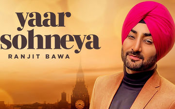 Ranjit Bawa's Latest Bhangra Track 'Yaar Sohneya' Is Out Now!