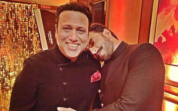 रणवीर सिंह को खूब पसंद करते हैं एक्टर गोविंदा, कही बड़ी बात