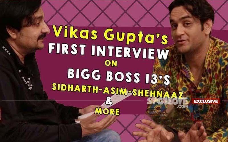 Vikas Gupta's FIRST INTERVIEW On Bigg Boss 13: Spills All The Beans On Sidharth, Asim, Shehnaaz, Rashami- EXCLUSIVE