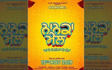 Roshan Prince And Rubina Bajwa starrer 'Nanka Mel' Gets A New Release Date