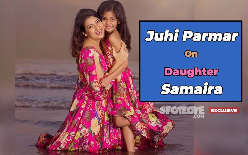 Mother's Day 2020: Juhi Parmar's Vigilance On Daughter Samairra's Internet Viewing, Academics And More- EXCLUSIVE
