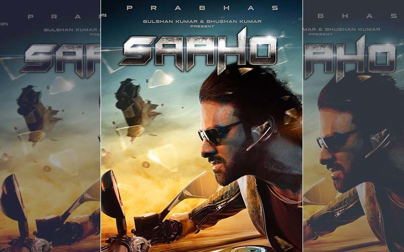 Saaho New Poster: Prabhas Is Ready For An Action-Packed Ride And You Can't Miss His Fierce Avatar