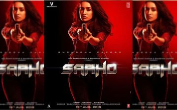 Saaho New Poster: Shraddha Kapoor Is A Total Badass; Also Watch Out For Teaser Release Date