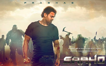 Saaho New Poster: Prabhas' Ready-To-Charge Look Will Make You Impatient For The Trailer