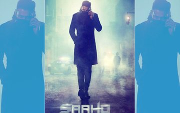 Shraddha Kapoor–Prabhas Starrer Saaho's First Look Is Out!