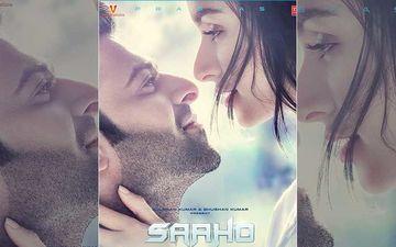 बेहद रोमांटिक है फिल्म 'साहो' का नया पोस्टर, एक दूसरे में खोए हुए नजर आये प्रभास और श्रद्धा कपूर