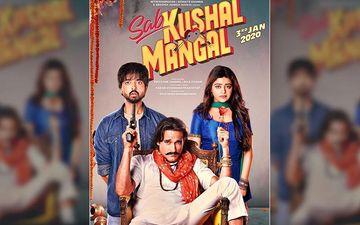 Sab Kushal Mangal Trailer Out: Akshaye Khanna Priyaankk Sharma, Riva Kishan's Rushes Promise Paisa Vasool Entertainment
