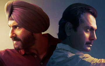 Sacred Games 2 Trivia: Top 5 Facts About Saif Ali Khan And Nawazuddin Siddiqui Starrer You Didn't Know About