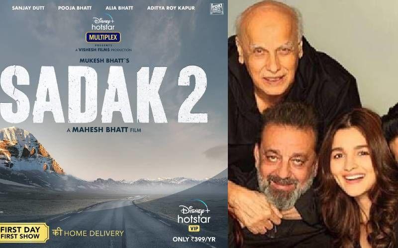 Sadak 2 In Trouble; Complaint Filed Against Alia Bhatt, Mahesh Bhatt And Mukesh Bhatt For Hurting Hindu Sentiments With Film Poster
