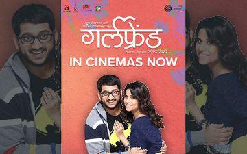 Sai Tamhankar And Amey Wagh Starrer Romantic Comedy Film 'Girlfriend' Releasing Today
