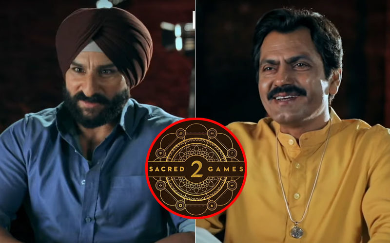 Sacred Games 2 Promo: Here's 'What To Expect' From The Series; Saif Ali Khan And Nawazuddin Siddiqui Give Answers