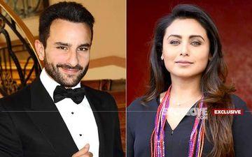 Saif Ali Khan-Rani Mukerji To Begin Shooting For Bunty Aur Babli Sequel From Next Week?- EXCLUSIVE