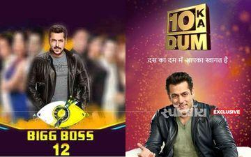 इस साल नहीं आएगा सलमान खान का शो दस का दम, बिग बॉस 13 से दबंग की दिखाई देगी दबंगई
