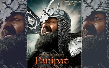 Panipat First Look Poster: Sanjay Dutt Looks Fierce As Ahmad Shah Abdali; Trailer Out Tomorrow