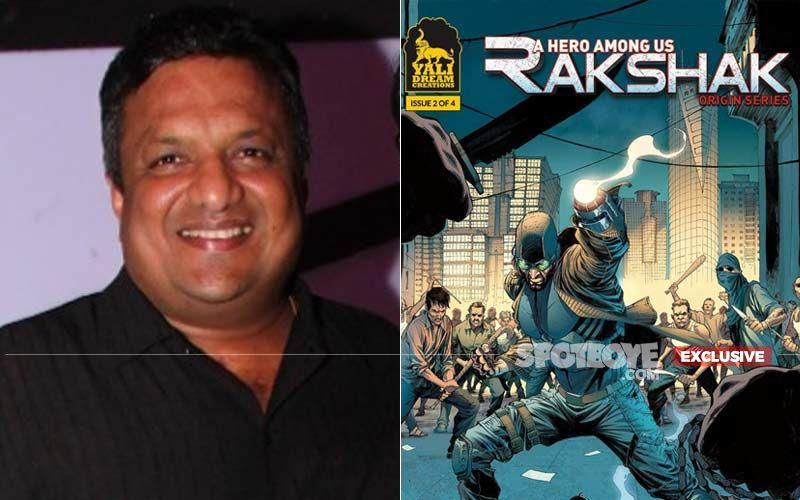 'Rakshak Is In The Space Of Self-Made Heroes Like Batman, Iron Man, Daredevil,' Reveals Mumbai Saga Director Sanjay Gupta- EXCLUSIVE
