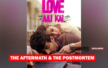 Sara Ali Khan-Kartik Aaryan's Love Aaj Kal Stands REJECTED At Box-Office, Aaj Kal Ke Love Jaisi Hai, People Walking Out Midway- EXCLUSIVE