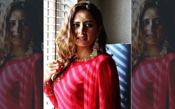 Sargun Mehta Touched By Her 'Surkhi Bindi' Character, Narrates Her 13-Year-Long Acting Journey In An Insta Post