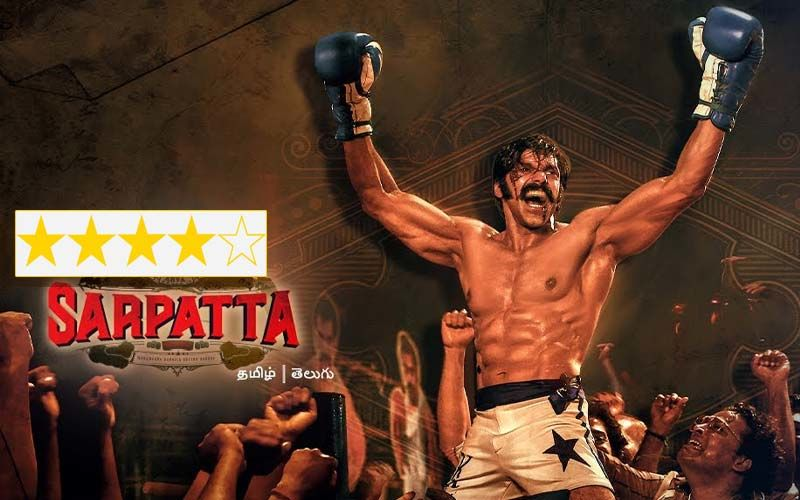Sarpatta Parambarai Review: Probably The  Finest Pugilistic Film India Has Made