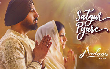 Satgur Pyare: Ardaas Karaan's First Track Is A Musical Treat To Punjabi Song Lovers