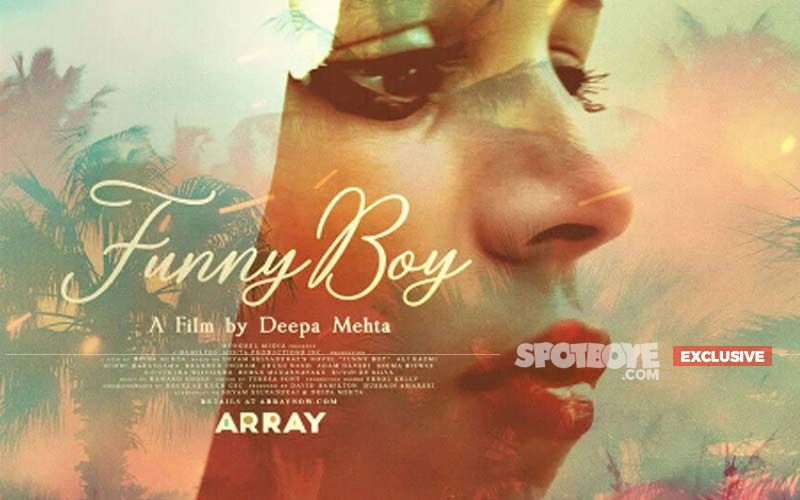 Deepa Mehta's 'Funny Boy' Won't Be Available On Netflix India- EXCLUSIVE