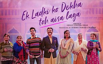 Ek Ladki Ko Dekha Toh Aisa Laga, Box-Office, Day 1: This Sonam-Anil-Rajkummar-Juhi Starrer Has A Slow Start