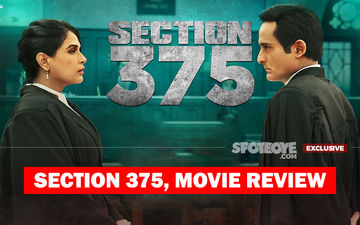 Section 375 Movie Review: A Sensitive Subject Depicted With Extreme Honesty, This One's A Must-Watch