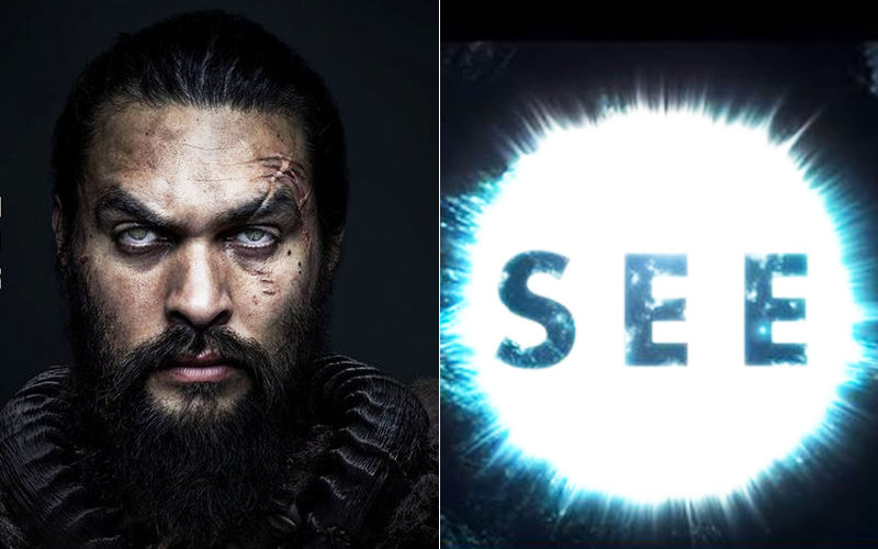 Apple TV Plus Launch Highlights: Jason Momoa Looks Compelling As A Powerful Leader Of His Tribe In The Trailer Of See