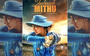 Shabaash Mithu Poster: Taapsee Pannu Dons The Jersey For Mithali Raj Biopic, Be Prepared For Major Goosebumps