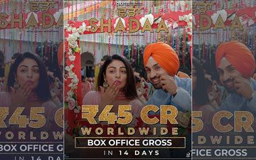 Diljit Dosanjh's 'Shadaa' is Unstoppable, Fetches 45 Cr Worldwide In Just 14 Days
