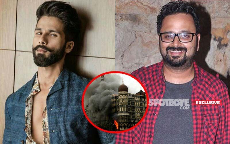 Shahid Kapoor's Next With Nikkhil Advani Based On 26/11 Mumbai Terror Attacks? - EXCLUSIVE