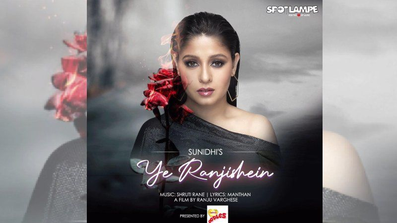 SpotlampE's 'Ye Ranjishein' Crooned By Sunidhi Chauhan To Release Tomorrow; Her Melodious Voice Will Sooth Your Ears And Soul