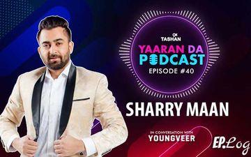 9X Tashan Yaaran Da Podcast: Episode 40 With Sharry Maan