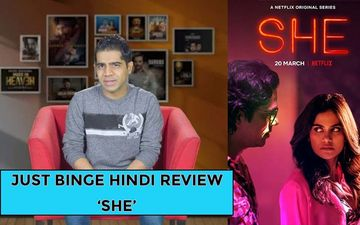 Binge Or Cringe, She Review: This Imtiaz Ali Show Will Keep You On The Edge Of Your Seats!