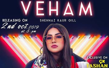 Bigg Boss 13 Contestant Shehnaz Gill's Latest Song 'Veham' Is Playing Exclusively On 9X Tashan