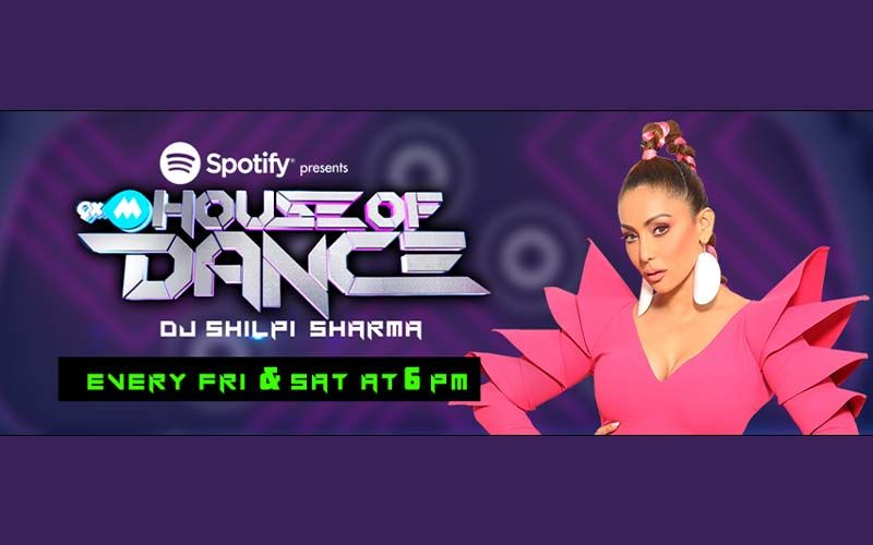 9XM House of Dance: Gear Up For The Ultimate Bollywood Dance Music Show With DJ Shilpi Sharma; Time To Turn Into A Party Animal