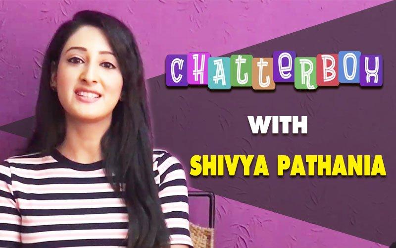 Shivya Pathania UNPLUGGED on Love & Life. Watch The Video