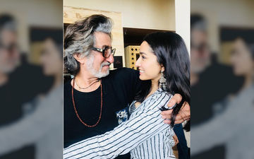 Shraddha Kapoor's Birthday Wish For Her 'Baapu' Shakti Kapoor Is All Things Love!