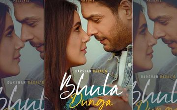 Bhula Dunga First Look Twitter Reaction: Sidharth Shukla-Shehnaaz Gill Fans Go Berserk; #BhulaDungaWithSid Trends On Top