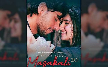'Love Lockdown' As Tara Sutaria Romances Rumoured Ex Sidharth Malhotra In Masakali 2 - Teaser OUT