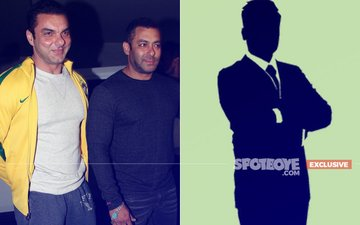 Guess Who Has Salman Khan Chosen To Play Sohail Khan's Brother In Reel Life?