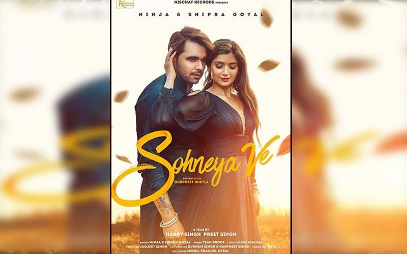 Sohneya Ve: Singer Ninja And Shipra Goyal Deliver The Groovy Love Song Of The Season; Check It Out
