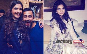 SONAM KAPOOR-ANAND AHUJA WEDDING: Sister Rhea Moving Heaven & Hell To Look Her Best