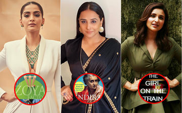 Sonam Kapoor, Vidya Balan, Parineeti Chopra's Upcoming Films Will Be Adaptations Of Books