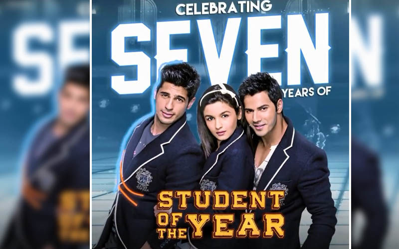 7 Years Of Student Of The Year: Alia Bhatt, Varun Dhawan And Karan Johar Pen Down An Emotional Note For This Life-Changing Film